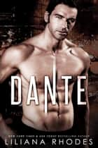 Dante (Made Man Trilogy Boxed Set) eBook by Liliana Rhodes