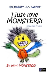 I Just Love MONSTERS! (Bilingual English-Portuguese) ebook by J.N. PAQUET