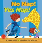 No Nap! Yes Nap! ebook by Margie Palatini