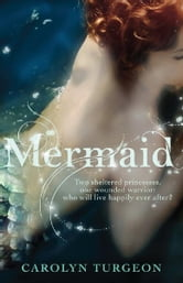 Mermaid ebook by Carolyn Turgeon