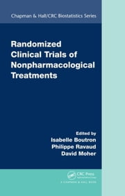 Randomized Clinical Trials of Nonpharmacological Treatments ebook by Boutron, Isabelle