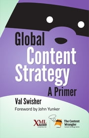 Global Content Strategy ebook by Val Swisher