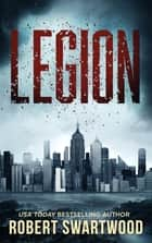 Legion ebook by Robert Swartwood