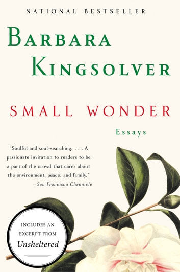 Small Wonder - Essays ebook by Barbara Kingsolver