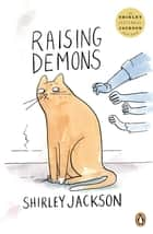 Raising Demons ebook by Shirley Jackson