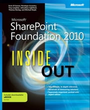 Microsoft SharePoint Foundation 2010 Inside Out ebook by Errin O'Connor,Johnathan Lightfoot,Penelope Coventry,Thomas Resing