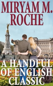 A Handful Of English Classic ebook by Miryam M. Roche