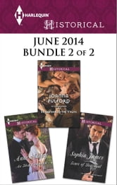 Harlequin Historical June 2014 - Bundle 2 of 2 - Scars of Betrayal\Surrender to the Viking\An Ideal Companion ebook by Sophia James,Joanna Fulford,Anne Ashley