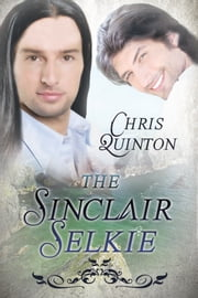 The Sinclair Selkie ebook by Chris Quinton