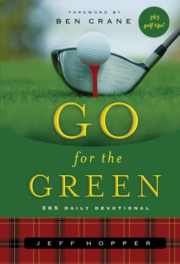 Go For the Green ebook by Jeff Hopper