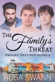 The Family's Threat ebook by Rosa Swann