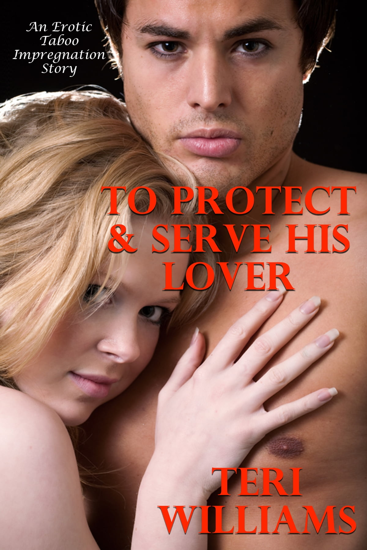 Impregnation Storys Delightful to protect & serve his lover (an erotic taboo impregnation story