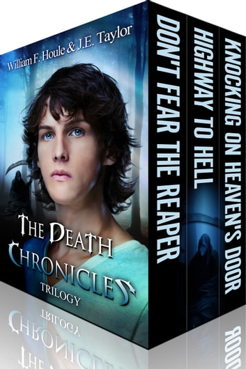 The Death Chronicles Trilogy ebook by William F. Houle,J.E. Taylor