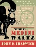 The Medini Waltz ebook by John D. Chadwick