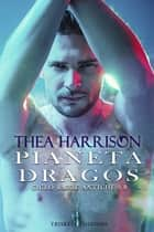 Pianeta Dragos eBook by Thea Harrison