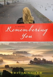 Remembering You ebook by Tricia Goyer