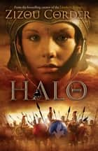 Halo ebook by Zizou Corder