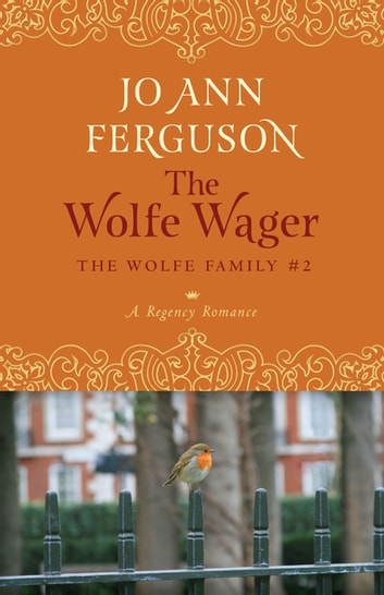 The Wolfe Wager - A Regency Romance ebook by Jo Ann Ferguson