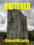 Battered ebook by Stephen McCarthy