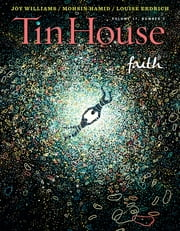 Tin House: Faith (Tin House Magazine) ebook by Win McCormack,Holly MacArthur,Rob Spillman