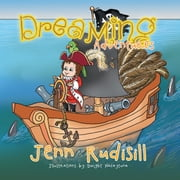 Dreaming Adventures ebook by Jenn Rudisill