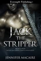Jack the Stripper ebook by Jennifer Macaire