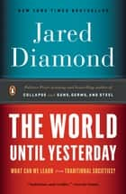 The World Until Yesterday ebook by Jared Diamond