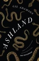 Ashland ebook by Gil Adamson