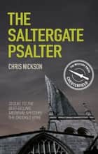 The Saltergate Psalter - John the Carpenter (Book 2) ebook by Chris Nickson
