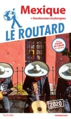 Guide du Routard Mexique 2020 ebook by Collectif