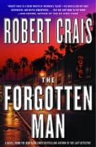 The Forgotten Man - A Novel ebook by Robert Crais