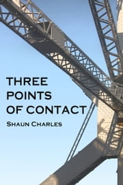Three Points of Contact ebook by Shaun Charles