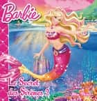 Barbie et le secret des sirènes - tome 2 ebook by Collectif