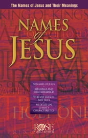 Names of Jesus ebook by Rose Publishing