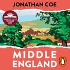 Middle England - Winner of the Costa Novel Award 2019 audiobook by Jonathan Coe