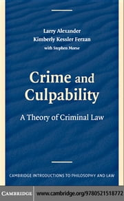 Crime and Culpability ebook by Alexander,Larry