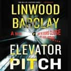 Elevator Pitch audiobook by Linwood Barclay, Johnathan McClain
