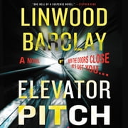 Elevator Pitch Hörbuch by Linwood Barclay