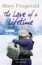 The Love of a Lifetime - Historical Romance ebook by Mary Fitzgerald