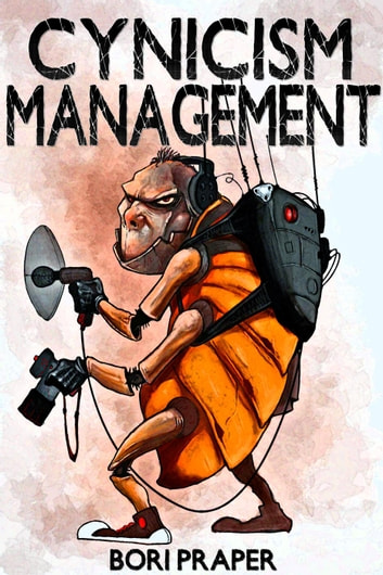 Cynicism Management - Cynicism Management Series, #1 ebook by Bori Praper
