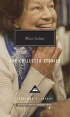The Collected Stories eBook par Mavis Gallant
