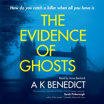 Jonathan Dark or The Evidence Of Ghosts audiobook by A K Benedict