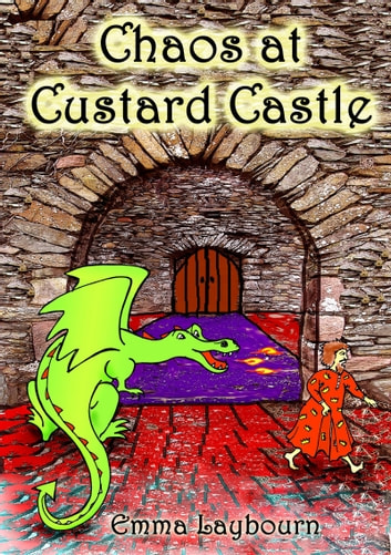 Chaos at Custard Castle ebook by Emma Laybourn