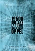 19500 dollars la tonne eBook by Jean-Hugues Oppel
