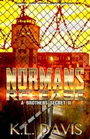 Norman's Release (A Brothers Secret 2) ebook by K.L. Davis