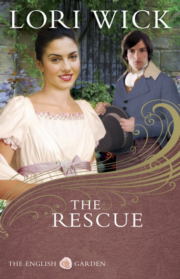 The Rescue ebook by Lori Wick