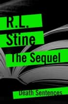 The Sequel ebook by R.L. Stine