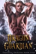 Dragon Guardian ebook by