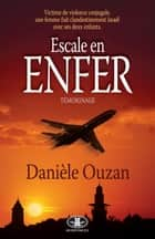 Escale en enfer ebook by Danièle Ouzan