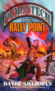 Demontech: Rally Point ebook by David Sherman